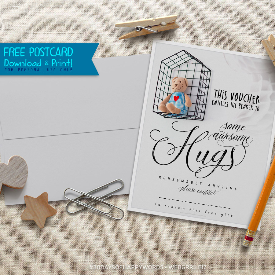 #30fHappyWords ❤ Hugs Voucher Postcard Printable by Webgrrl