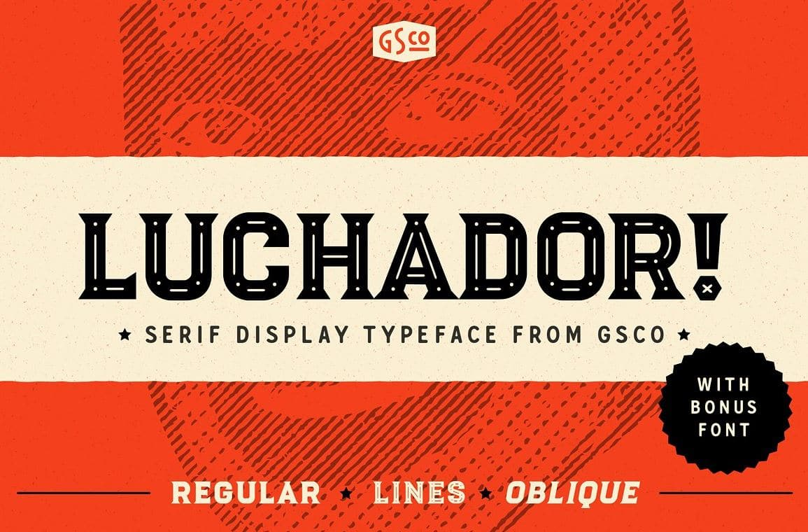 Free - Luchador - Serif display typeface by Great Scott